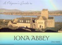 Pilgrim's Guide to Iona Abbey