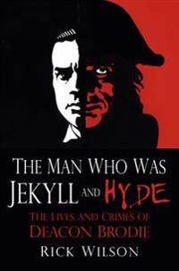 Man Who Was Jekyll and Hyde