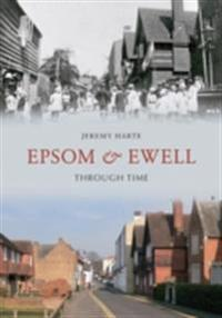 Epsom & Ewell Through Time