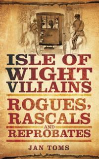 Isle of Wight Villains