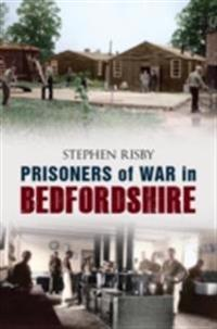 Prisoners of War in Bedfordshire