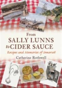 From Sally Lunns to Cider Sauce