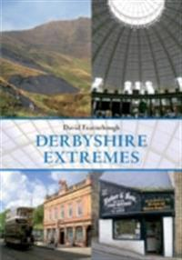 Derbyshire Extremes