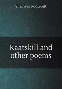 Kaatskill and Other Poems