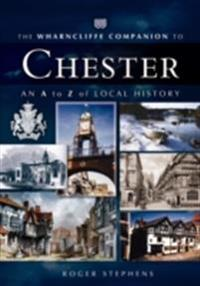 Wharncliffe Companion to Chester