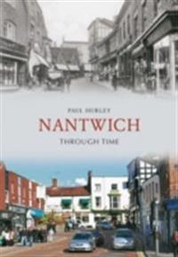 Nantwich Through Time
