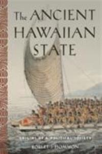 Ancient Hawaiian State: Origins of a Political Society