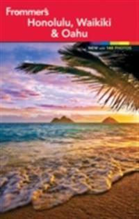 Frommer's Honolulu, Waikiki and Oahu