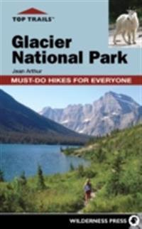 Top Trails: Glacier National Park