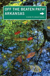Arkansas Off the Beaten Path(R)