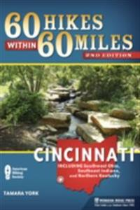 60 Hikes Within 60 Miles: Cincinnati