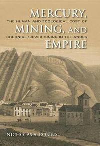 Mercury, Mining, and Empire