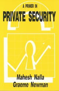 Primer in Private Security
