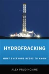 Hydrofracking: What Everyone Needs to KnowRG