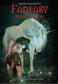 Fantastic Stories Presents: Fantasy Super Pack #1