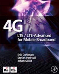 4G: LTE/LTE-Advanced for Mobile Broadband