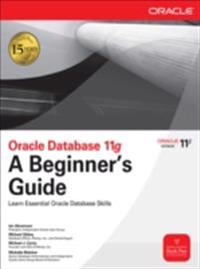 Oracle Database 11g A Beginner's Guide