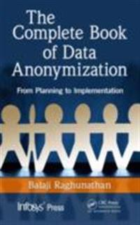 Complete Book of Data Anonymization