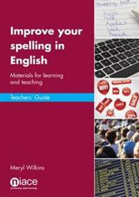 Improve Your Spelling in English: Teacher's Guide