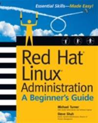 Red Hat Linux Administration: A Beginner's Guide