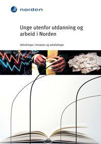 Unge utenfor utdanning og arbeid i Norden