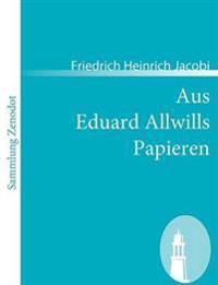 Aus Eduard Allwills Papieren