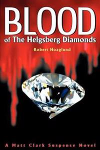 Blood of the Helgsberg Diamonds