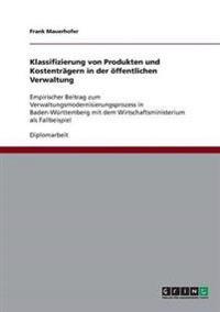 Klassifizierung Von Produkten Und Kostentragern in Der Offentlichen Verwaltung