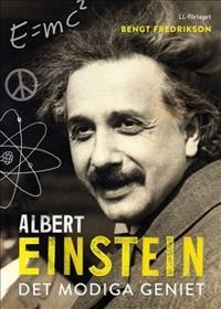 Albert Einstein : det modiga geniet