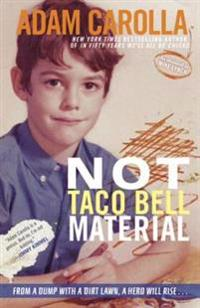 Not Taco Bell Material