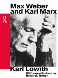 Max Weber and Karl Marx