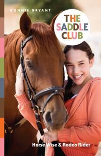 Saddle Club Bindup 6: Horse Wise/Rodeo Rider