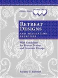 Retreat Designs and Meditation Exercises