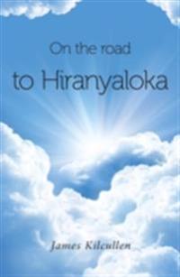 On the Road to Hiranyloka