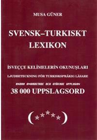 Svensk-turkiskt lexikon = I?sveççe-türkçe sözlük