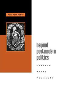 Beyond Postmodern Politics