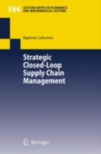 Strategic Closed-Loop Supply Chain Management