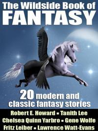 Wildside Book of Fantasy