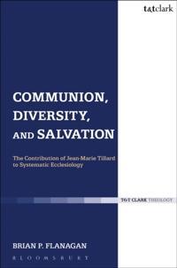 Communion, Diversity, and Salvation