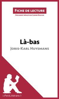La-bas de Joris-Karl Huysmans (Fiche de lecture)