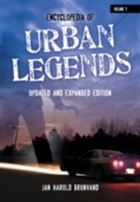 Encyclopedia of Urban Legends, 2nd Edition [2 volumes]