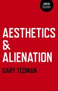 Aesthetics & Alienation