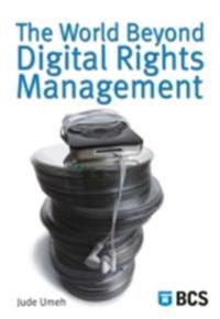 World Beyond Digital Rights Management