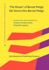 'The Dream' of Bernat Metge / Del Somni d'en Bernat Metge
