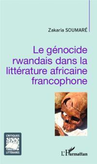 Le genocide rwandais dans la litterature africaine francopho
