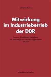 Mitwirkung Im Industriebetrieb Der Ddr