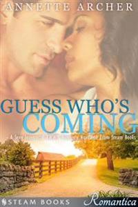 Guess Who's Coming - A Sexy Interracial BWWM Romance Novelette From Steam Books