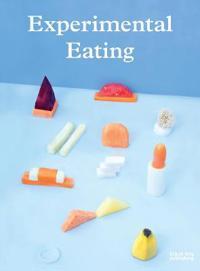 Experimental Eating