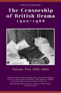 Censorship of British Drama 1900-1968 Volume 2