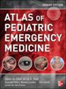 Atlas of Pediatric Emergency Medicine, Second Edition
